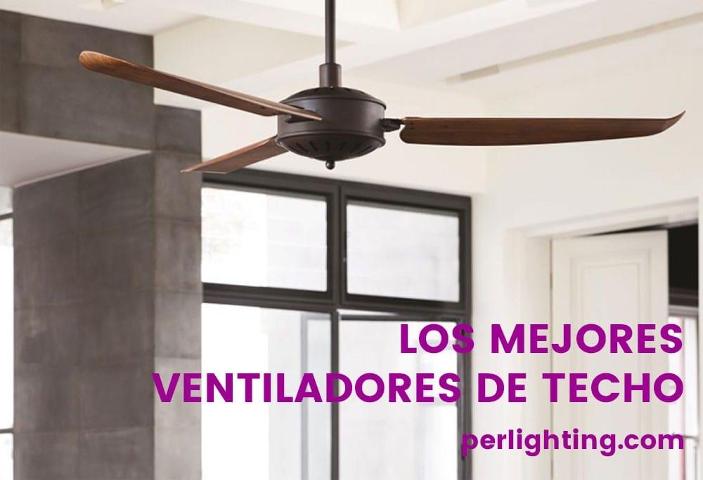 los-mejores-ventiladores-de-techo-perlighting